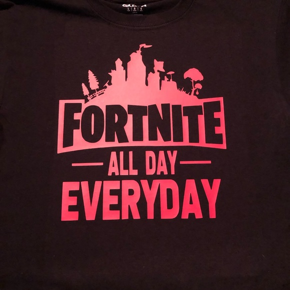 f7a5bffb A & K Pretties Shirts & Tops | Made To Order Fortnite All Day ...